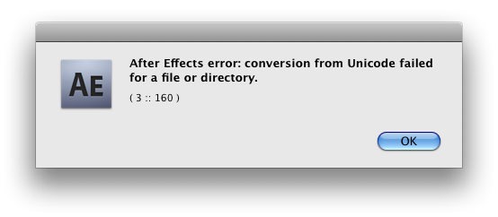 After Effects error: Conversion from unicode failed for a file of directory.